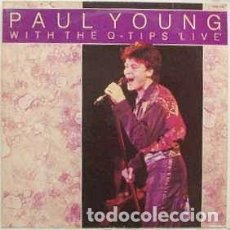 Discos de vinilo: PAUL YOUNG AND THE Q-TIPS* - PAUL YOUNG WITH THE Q-TIPS LIVE (LP, ALBUM, RE) LABEL:HALLMARK RECORDS. Lote 289790803