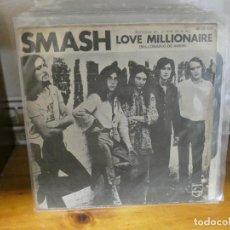 Discos de vinilo: DISCO 7 PULGADAS NO HAY DISCO SOLO TAPA NO HAY DISCO SMASH LOVE MILLONAIRE. Lote 289812088
