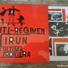 Discos de vinilo: ANTI-REGIMEN – IRUN, LA ÚLTIMA FRONTERA **** 10´´ *** GRAN ESTADO. Lote 289851898