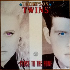 Discos de vinilo: THOMPSON TWINS : CLOSE TO THE BONE [ESP 1987] LP. Lote 289857528