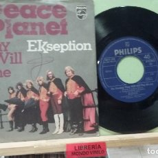 Discos de vinilo: EKSEPTION. PEACE PLANET / ON SUNDAY THEY WILL KILL THE WORLD. PHILIPS 1971, REF 6012 068 -- SINGLE. Lote 289872728