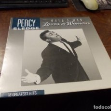 Discos de vinilo: PERCY SLEDGE, WHEN A MAN LOVES A WOMAN 18 GREATEST HITS. STREETLIFE 2262212,. Lote 289876693