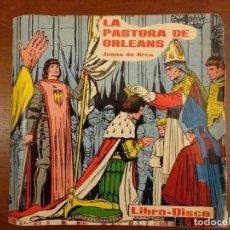 Discos de vinilo: LA PASTORA DE ORLEANS - CUENTOS SONOROS - LIBRO COMIC - DISCO - 1963. Lote 289877213