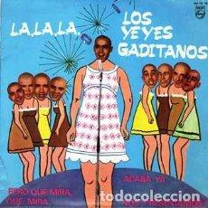 Discos de vinilo: EPS, LOS YEYES GADITANOS. PERO MIRA QUE MIRA, ACABA YA..... SINGLE-8945. Lote 289877293