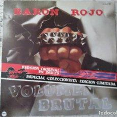 Discos de vinilo: BARÓN ROJO. VOLUMEN BRUTAL. VERSIÓN EN INGLÉS. 1982.. Lote 289879683