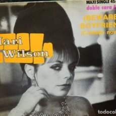 Discos de vinilo: MARI WILSON * MAXI VINILO * (BEWARE) BOYFRIEND = ¡CUIDADO NOVIO! * 1983 SPAIN * NEW WAWE. Lote 289881388