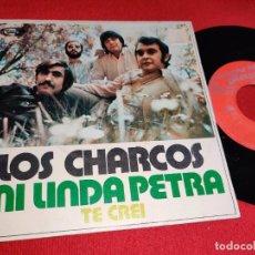 Discos de vinilo: LOS CHARCOS MI LINDA PETRA/TE CREI 7'' SINGLE 1971 MOVIEPLAY. Lote 289884973