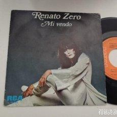 Discos de vinilo: SINGLE-RENATO ZERO-MI VENDO-1973-SPAIN-MUY RARO-. Lote 289889323