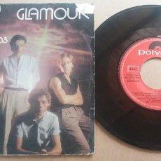 Discos de vinilo: GLAMOUR / GUARDA TUS LAGRIMAS / SINGLE 7 PULGADAS. Lote 289890888
