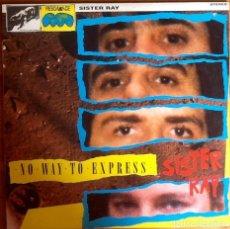 Discos de vinilo: SISTER RAY : NO WAY TO EXPRESS [USA 1988] LP. Lote 289891523