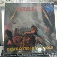 Discos de vinilo: METALLICA LP DESTROYED IN THE MOSH PRECINTADO VINILO DE COLOR TIRADA DE 150 COPIAS. Lote 289892098