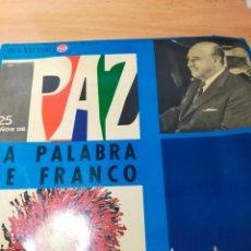 Discos de vinilo: DISCO 25 AÑOS DE PAZ LA PALABRA DE FRANCO AÑO 1964 DISCO. Lote 289909103