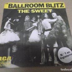 Discos de vinilo: THE SWEET (SINGLE) THE BALLROOM BLITZ AÑO – 1973 - PROMOCIONAL. Lote 289910538