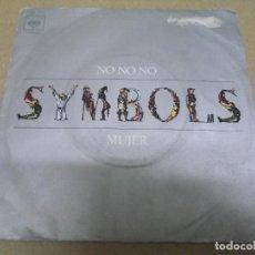 Discos de vinilo: THE SYMBOLS (SINGLE) NO, NO, NO AÑO – 1973. Lote 289911308