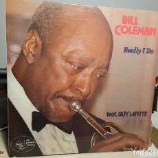 Discos de vinilo: LP BILL COLEMAN : REALLY I DO. Lote 289914998