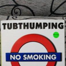 Discos de vinilo: NO SMOKING – TUBTHUMPING. Lote 289919078