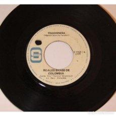 Discos de vinilo: REALES BRASS DE COLOMBIA - TRAICIONERA / FRUTA DE MARAÑON, 45RPM, VINILO.. Lote 289948278