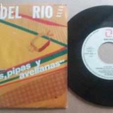 Discos de vinilo: LOS DEL RIO / CARAMELOS, PIPAS Y AVELLANAS / SINGLE 7 PULGADAS. Lote 290005718