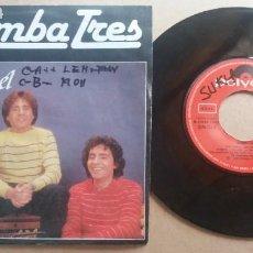 Discos de vinilo: RUMBA TRES / VETE CON EL / SINGLE 7 PULGADAS. Lote 290005908