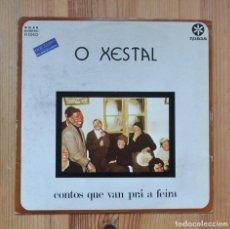 Discos de vinilo: O XESTAL CONTOS QUE VAN PRÁ A FEIRA 1980 VINILO LP RUADA CELTA GALEGOS GALIZA GALICIA. Lote 290008218