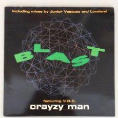 Discos de vinilo: BLAST FEATURING V.D.C. CRAYZY MAN. Lote 290016783