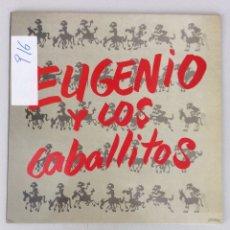 Discos de vinilo: EUGENIO Y LOS CABALLITOS.. Lote 290018153