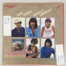 Discos de vinilo: QUE PASA! SALUD Y LIBERTAD. LABERINTO. Lote 290020138