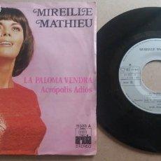 Dischi in vinile: MIREILLE MATHIEU / LA PALOMA VENDRA / SINGLE 7 PULGADAS. Lote 290020193