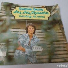 Discos de vinilo: CAMILO SESTO AY, AY, ROSETA / MENDIGO DE AMOR. Lote 290020223