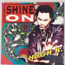Discos de vinilo: SHINE ON. HUGH K. Lote 290020923