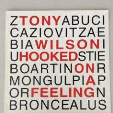 Discos de vinilo: TONY WILSON. HOOKED ON A FEELING.. Lote 290021198