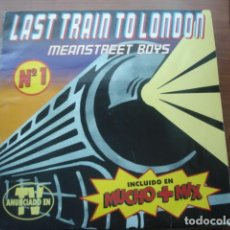 Discos de vinilo: MEANSTREET BOYS LAST TRAIN TO LONDON. Lote 290041603
