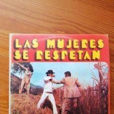 Discos de vinilo: LP LAS MUJERES SE RESPETAN-EL CAZADOR NOVATO- MAESTRO RAFAEL OCHOA. ÚNICO EN TODOCOLECCIÓN.. Lote 290048253