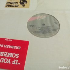 Discos de vinilo: MX. BARBARA DOUST - IF YOU LOVE SOMEBODY. Lote 290048748
