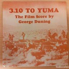 Discos de vinilo: 3:10 TO YUMA (EL TREN DE LAS 3:10) GEORGE DUNING TONY THOMAS PRODUCTIONS MUY BUEN ESTADO!!. Lote 290054833