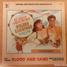 Discos de vinilo: GOLDEN EARRINGS (VICTOR YOUNG) / BLOOD AND SAND (VICENTE GÓMEZ) VARÈSE SARABANDE 1982 COMO NUEVO!. Lote 290055583
