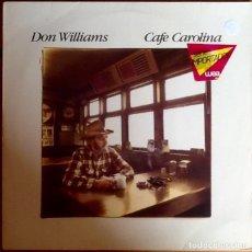 Discos de vinilo: DON WILLIAMS : CAFE CAROLINA [DEU 1984] LP. Lote 290093528