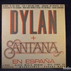 Discos de vinilo: DYLAN + SANTANA - DYLAN + SANTANA EN ESPAÑA - LP. Lote 290094198