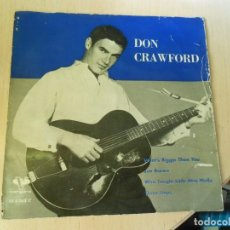 Discos de vinilo: DON CRAWFORD, EP, WHAT´S BIGGER THAN YOU + 3, AÑO 1962. Lote 290108488