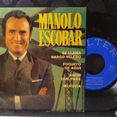 Discos de vinilo: SINGLE/ MANOLO ESCOBAR   / *REF.A.18*. Lote 290137083