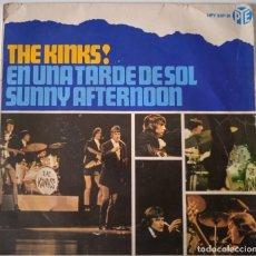 Discos de vinilo: THE KINKS!... EN UNA TARDE DE SOL = SUNNY AFTERNOON. (PYE RECORDS 1966) SPAIN.. Lote 290141233