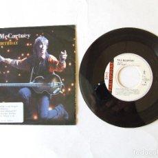 Discos de vinil: BEATLES PAUL MCCARTNEY SINGLE PROMOCIONAL BIRTHDAY GOOD DAY SUNSHINE PROMO PARA ESPAÑA. Lote 290173858