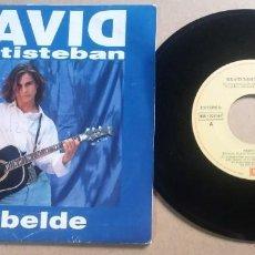 Discos de vinil: DAVID SANTISTEBAN / REBELDE / SINGLE 7 PULGADAS. Lote 290176663