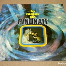 Dischi in vinile: LO MEJOR DE PIÑONATE (LP) *****NUEVO A ESTRENAR*****. Lote 290283233