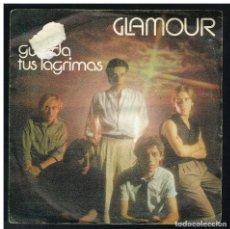 Dischi in vinile: GLAMOUR - GUARDA TUS LÁGRIMAS / HOMBRE DE METAL - SINGLE 1983. Lote 290363033