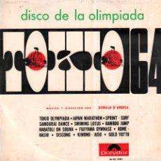 """Discos de vinilo: DISCO DE LA OLIMPIADA """"TOKIO 64"""" - MUSICA DE OSWALD D'ANDREA / LP POLYDOR 1964 RF-10499. Lote 290486153"""