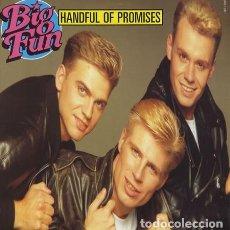 Discos de vinilo: BIG FUN * MAXI VINILO * HANDFUL OF PROMISES * 1990 PRECINTADO!!!. Lote 290604693