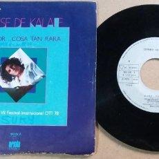 Discos de vinilo: DENISE DE KALAFE / EL AMOR... COSA TAN RARA / SINGLE 7 PULGADAS. Lote 290628373