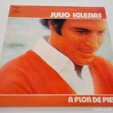 Discos de vinilo: VINILO LP DE JULIO IGLESIAS. A FLOR DE PIEL. 1973.. Lote 290665768