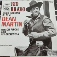 """Dischi in vinile: DEAN MARTIN / NELSON RIDDLE AND HIS ORCHESTRA - RIO BRAVO - BANDE ORIGINALE DU FILM (7"""",EP).BUENO.NM. Lote 290666223"""
